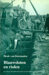 Tilburgse-Historische-Reeks_02_Blauwsloten-en-riolen_Henk-van-Doremalen_1993_Coll.RP_