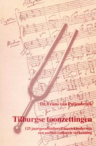 Tilburgse-Historische-Reeks_04_Tilburgse-toonzettingen_Frans-van-Puijenbroek-1994_Coll.RP_