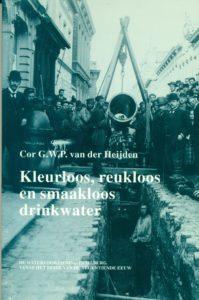 Tilburgse-Historische-Reeks_07_Kleurloos-reukloos-smaakloos-drinkwater_Cor-van-der-Heijden-1995_Coll.RP_