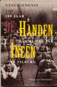 Tilburgse-Historische-Reeks_08_De-handen-ineen_Henk-van-Doremalen-1996_Coll.RP_