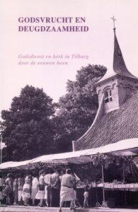 Tilburgse-Historische-Reeks_09_Godsvrucht-en-deugdzaamheid_1997_Coll.RP_