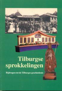 Tilburgse-Historische-Reeks_11_Tilburgse-sprokkelingen_2003_Coll.RP_