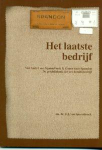 Tilburgse-Historische-Reeks_12_Het-laatste-bedrijf_B.J.-van-Spaendonck_2004_Coll.RP_