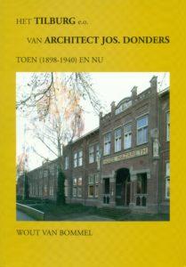 Tilburgse-Historische-Reeks_15_Jet-Tilburg-eo-van-architect-Jos.-Donders_Wout-van-Bommel_2010_Coll.RP_