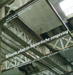 Tilburgse-Historische-Reeks_16_Nieuw-elan-in-historische-omgeving_2011_Coll.RP_