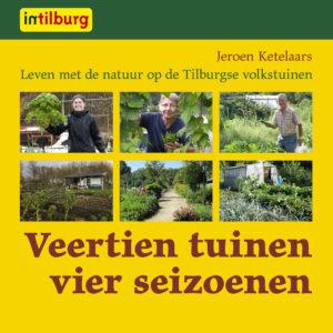 Tilburgse-Historische-Reeks_18_Volkstuinen_Jeroen-ketelaars_2015_Coll.RP_